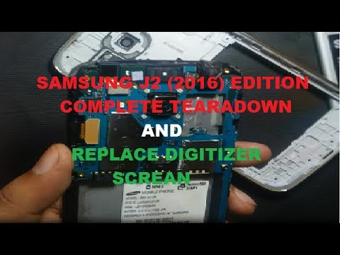 Samsung Galaxy J2 (2016 Edition) LCD & TOUCH SCREEN  REPLACMENT GUIDE/COMPLETE DISASSEMBLY