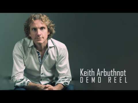 Keith Arbuthnot (2016 Demo Reel)