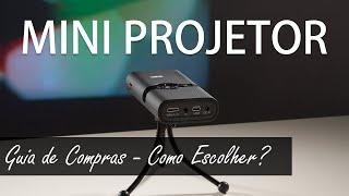 Mini Projetor: Como Escolher