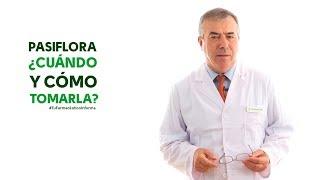 Pasiflora, cuándo y cómo tomarla - #TuFarmacéuticoInforma #PlantasMedicinales