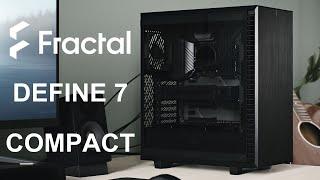 [Cowcot TV] Présentation boitier Fractal Define 7 Compact