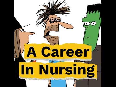 a career in nursing via cartoon...