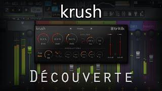 [Découverte] krush | Un bit-crusher équipé d
