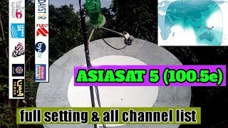 Asiasat 5 100.5e C band dish full setting, blind scan and all channel list