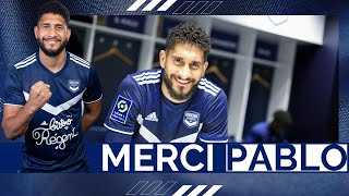 Merci Pablo | Un message pour les supporters bordelais !