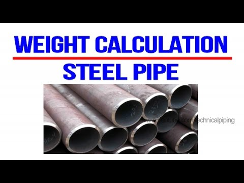 Weight Calculation Pipe Piping Youtube
