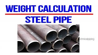 Weight Calculation | Pipe | Piping