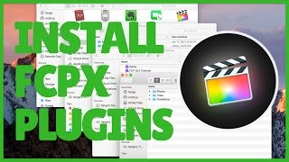 How to Install FCPX Plugins - FCPX 10.3 Tutorial