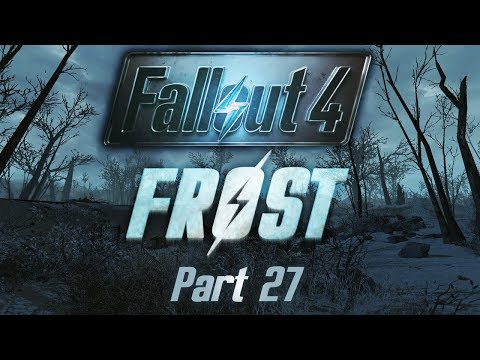 Fallout 4: Frost - Part 27 - Dr Lerna