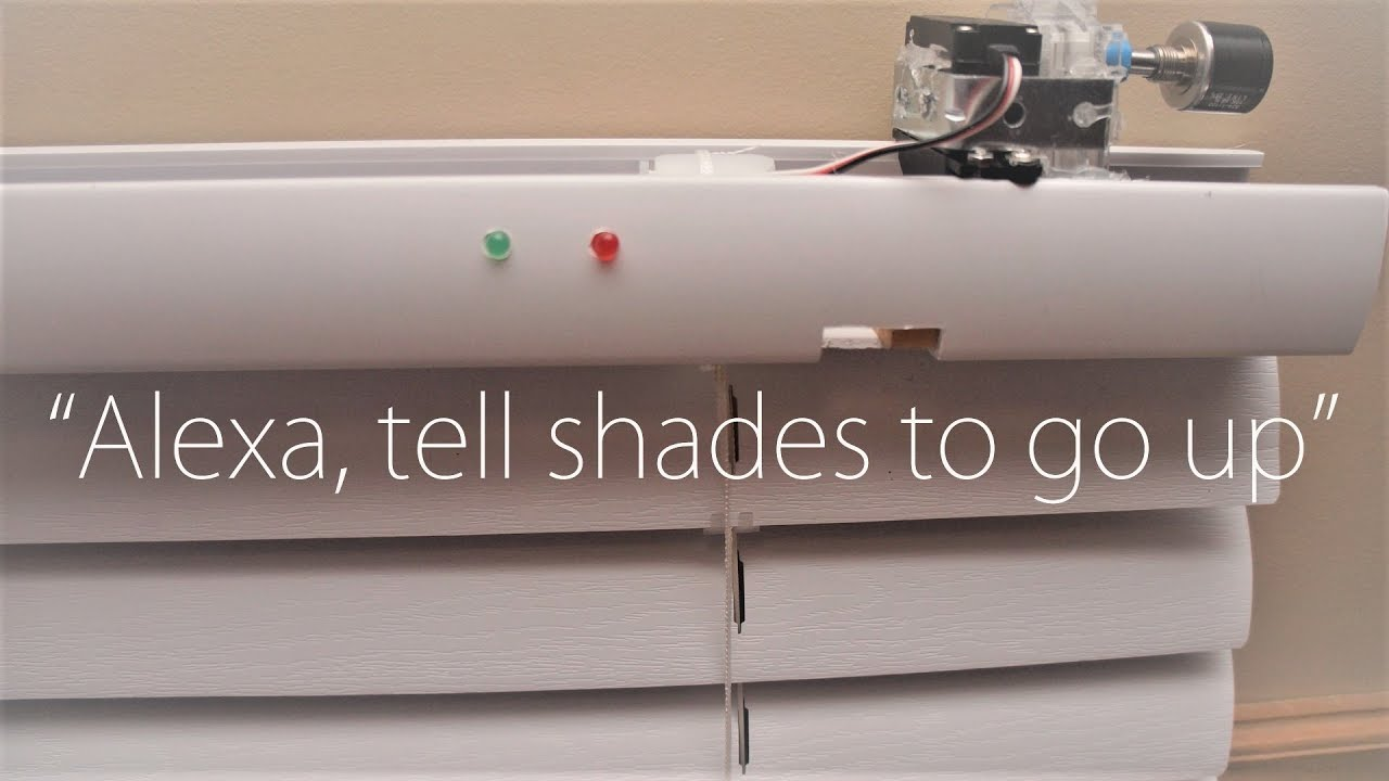 HOW TO MAKE SMART BLINDS USING ALEXA