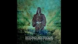 Beyond My Savior - Please Kill Me Now