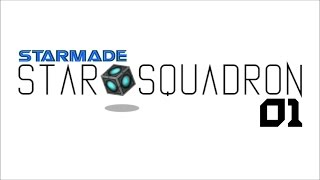 STARMADE Star Squadron: YEAR ONE