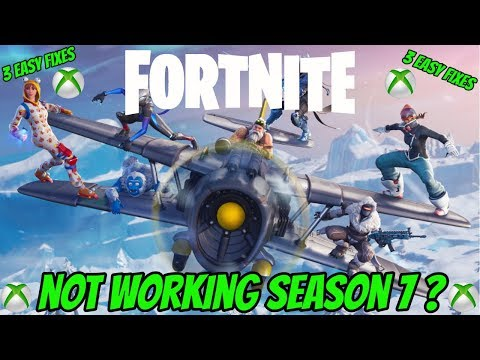 FORTNITE NOT WORKING XBOX ONE SEASON 7 (EASY FIX)