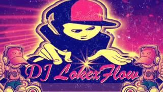 DJ Lokexflow Remix Te voy A Amar Axel