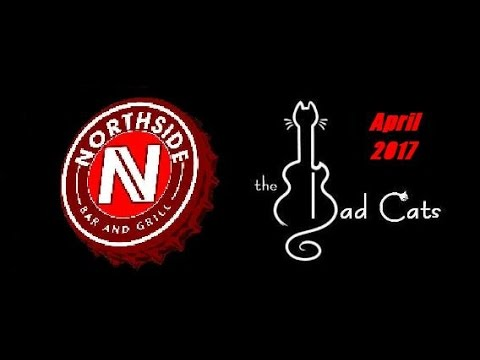 The Bad Cats LIVE at Northside - Knocking On Heaven's Door
