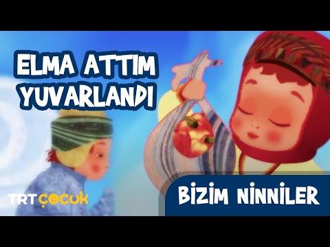 BİZİM NİNNİLER / ELMA ATTIM