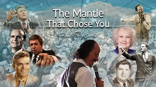 The Mantle That Chose You!