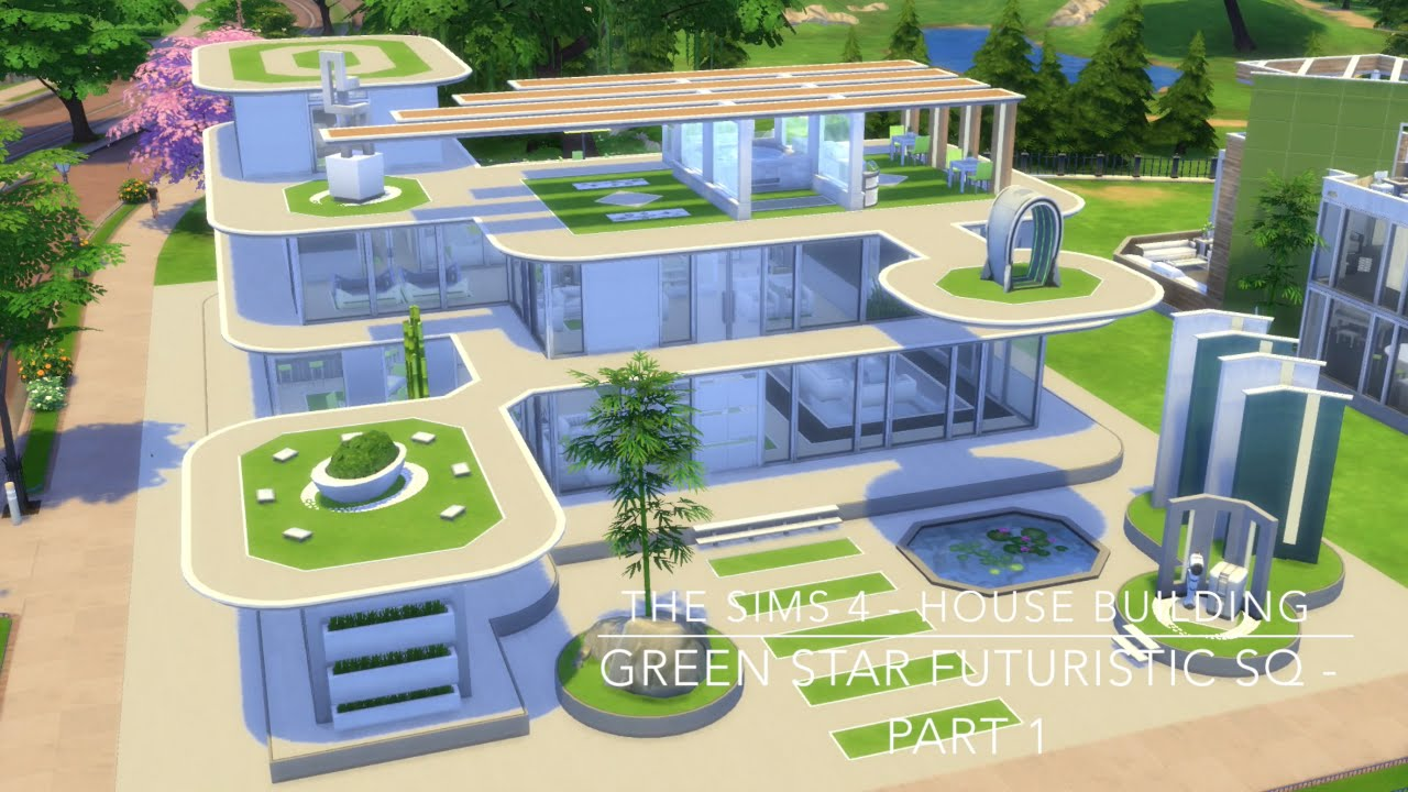 The Sims 4 - House Building - Green Star Futuristic SQ ...