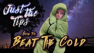 Just the Tips - How to Beat the Cold