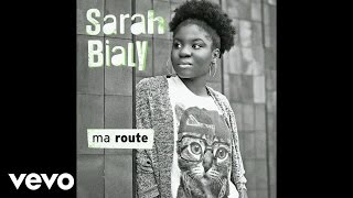 Sarah Bialy - Ma route ? OFFICIAL AUDIO