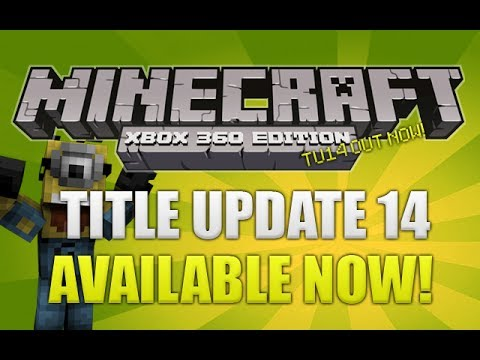 """Minecraft Xbox 360: """"Title Update 14"""" Out NOW For Download! (XBLA NEWS!)"""