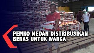 Pemko Medan Distribusikan Beras Untuk Warga