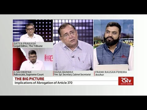 The Big Picture - Article 370 Abrogation & Implications