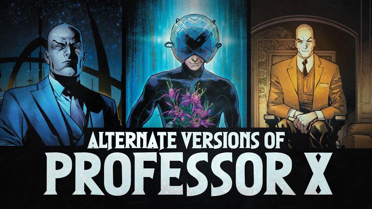 Alternate Versions Of Professor X