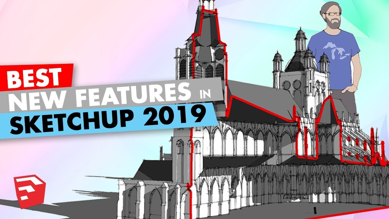 Best New Features in Sketchup 2019