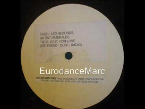 EURODANCE: Emeralds - Do It For Love (Euro-Radio Mix)