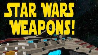 Space Engineers Workshop | Star Wars Weapons!!!!!!