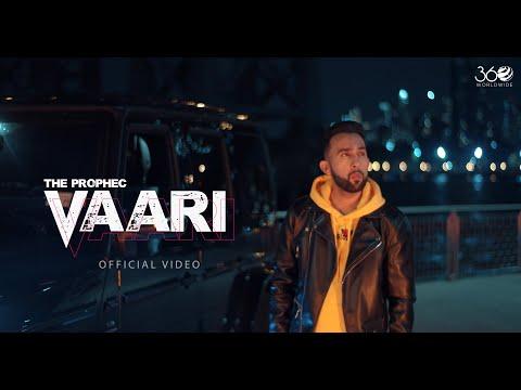 The PropheC - Vaari (Official Video) | Latest Punjabi Songs 2019