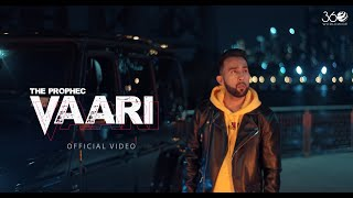 The PropheC - Vaari (Official Video) | Latest Punjabi Songs 2019