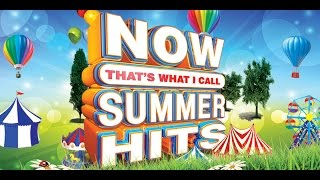 now thats what i call summer hits   official playlist