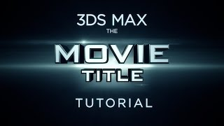 Creating a 3D Movie Title