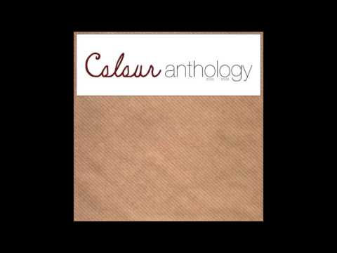Colour - Anthology (2009) [FULL ALBUM]