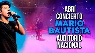 CANTÉ EN EL AUDITORIO NACIONAL / CONCIERTO DE MARIO BAUTISTA - NATH CAMPOS