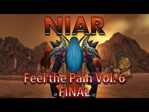 Niar - Feel The Pain Volume 6 - Final - 60 Night Elf Rogue PVP