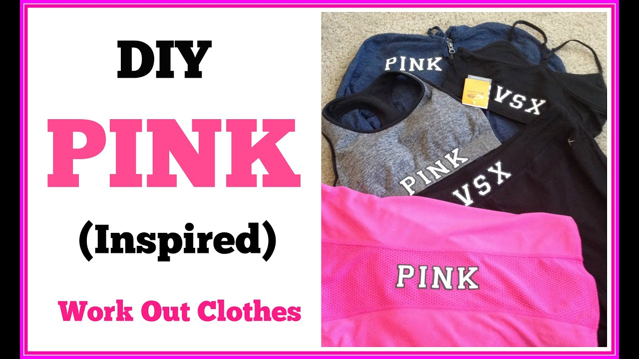 DIY PINK (Inspired) Work Out Clothes - YouTube