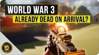 World War 3 - Already Dead on Arrival?