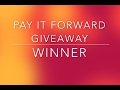Pay It Forward Giveaway WINNER