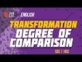 English - Transformation: Degree of Comparison [SSC | HSC | Admission]
