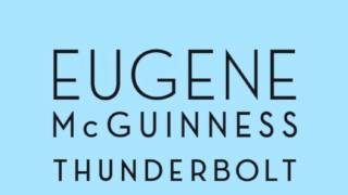 Watch Eugene Mcguinness Thunderbolt video