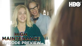 'It's So Good to Have You Back' Ep. 4 Preview | High Maintenance | Season 3