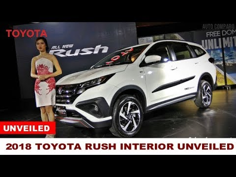 UNVEILED ! 2018 TOYOTA RUSH OFFICIALY UNVEILED