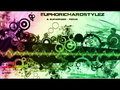 Future of Euphoric Stylez - March 2013 (EuphoricHardStyleZ's pick) [HQ Original]