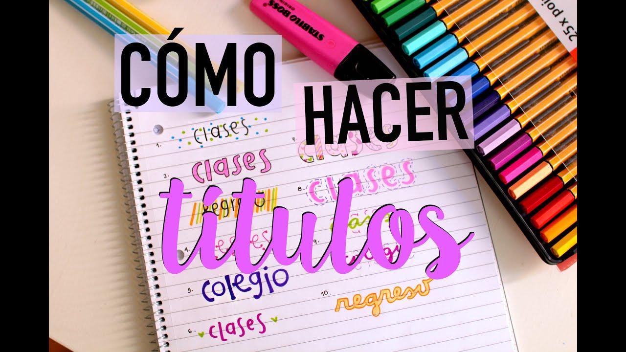 CÓMO HACER TÍTULOS (DECORA TU CUADERNO) + SORTEO STABILO   Valeria ...