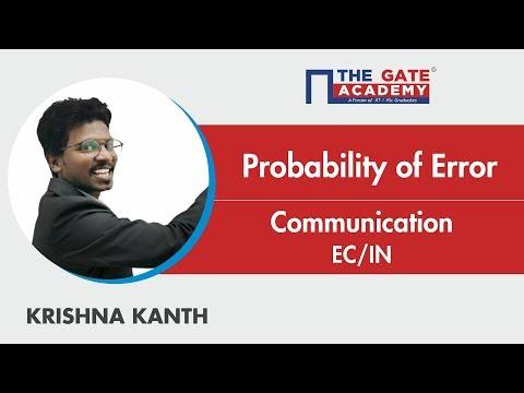 Probability Of Error | Communications | Electronics And Communication / Instrumentation Engineering