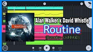 Alan Walker x David Whistle - Routine (Remake FLM)