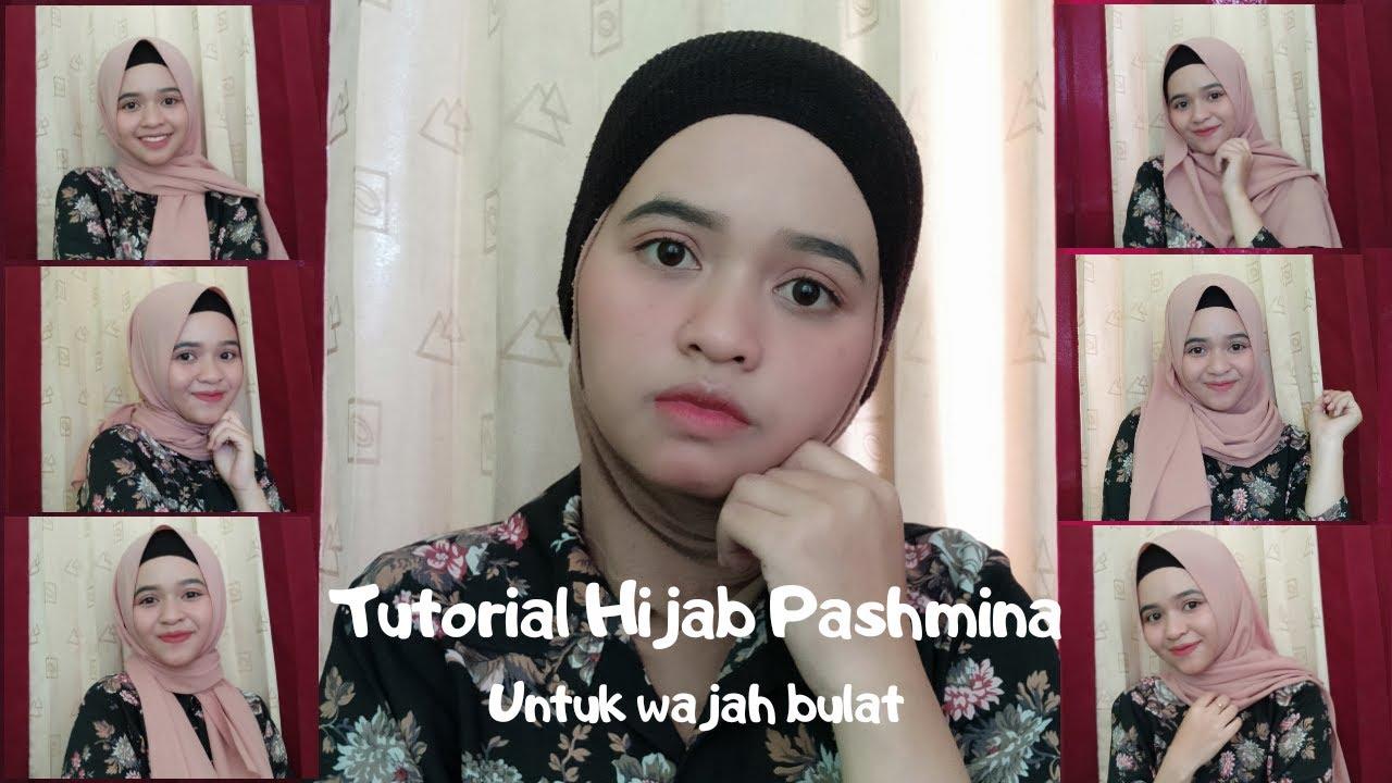Tutorial Hijab Pashmina Untuk Wajah Bulat Youtube